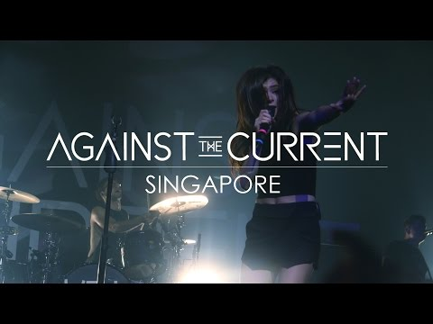 Against The Current - Another You ( Live in Singapore)