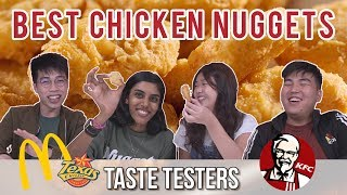 BEST CHICKEN NUGGETS IN SINGAPORE | Taste Testers | EP 66
