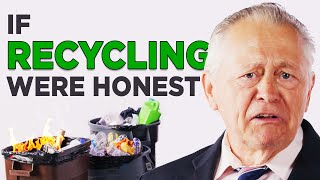 If Recycling Was Honest (BRAND-NEW HONEST ADS!)