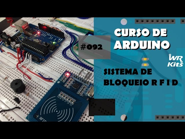 SISTEMA DE BLOQUEIO PARA RFID INVÁLIDOS | Curso de Arduino #092