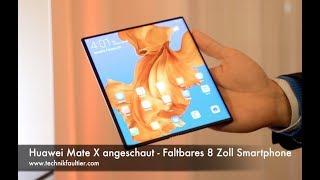 Huawei Mate X angeschaut - Faltbares 8 Zoll Smartphone