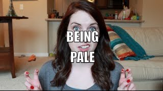 Being Pale