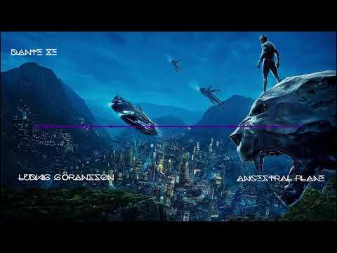 Ludwig Göransson - Ancestral Plane (Black Panther Main Theme)
