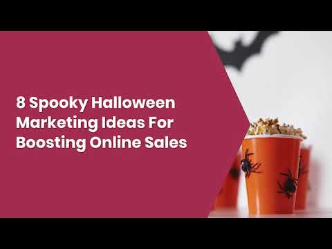 8 Spooky Halloween Marketing Ideas For Businesses In 2021