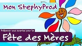 Vidéo spéciale fête des mère - Emission Mon Stéphyprod.