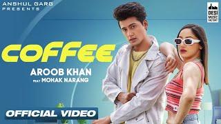 COFFEE – Aroob Khan Video HD