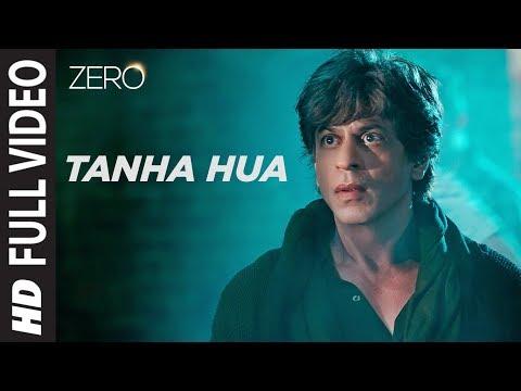 ZERO: Tanha Hua Full Song - Shah Rukh Khan, Anushka Sharma - Jyoti N, Rahat Fateh Ali Khan