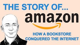 The Story of Amazon.com: How a Bookstore Conquered the Internet