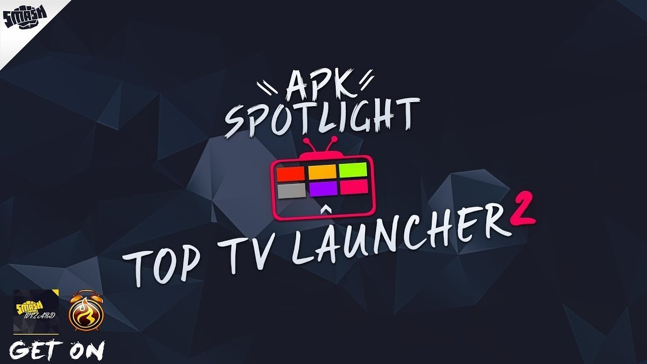 APK Spotlight Top TV Launcher 2 Give Your Android Device A New Look Pretty  Epic Apk APKTIME