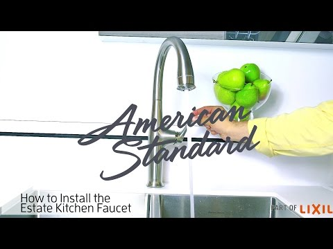 How to Install the Estate Kitchen Faucet from American Standard