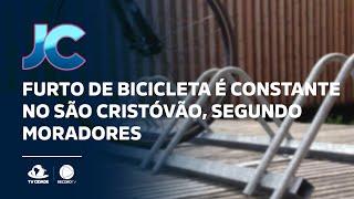 Furto de bicicleta é constante no São Cristóvão, segundo moradores