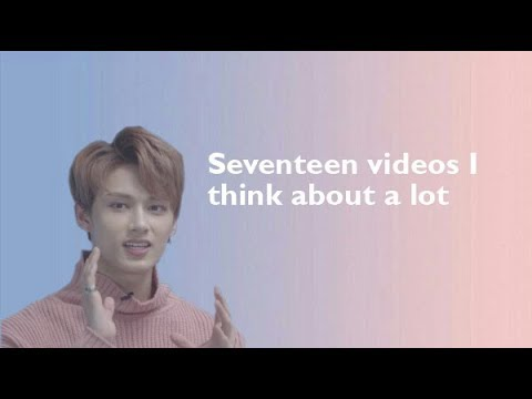 Seventeen videos I think about a lot