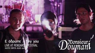 Monsieur Doumani - Monsieur Doumani - Hey you (Live at Fengaros festival)