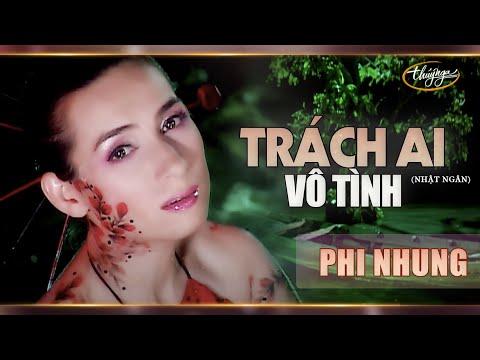 Phi Nhung - Trách Ai Vô Tình (Official Music Video | Về Quê Em 2)