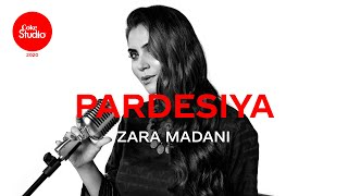 Pardesiya – Zara Madani (Coke Studio 2020) Video HD