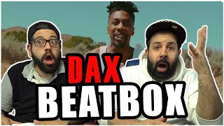 """DID HE KILL THE BEAT?? Dax - """"BEATBOX"""" Freestyle [One Take Video] *REACTION!!"""