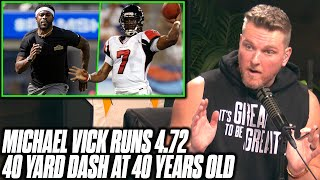 Pat McAfee Reacts To Michael Vick Running A 4.72 40 Yard At 40 YEARS OLD