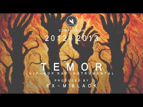 XX - TEMORES - BASE DE RAP BEAT HIP-HOP INSTRUMENTAL (2012 - 2013) PROD FX-M BLACK
