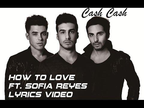 learn how to love lyrics cash cash