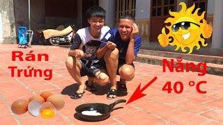 Hữu Bộ | Thử Thách Rán Trứng Dưới Trời Nắng 40°C