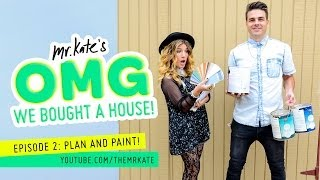Plan and Paint! | OMG We Bought A House!