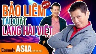 Hài Bảo Liêm 2017 song tấu cùng Vân Sơn mới nhất  | TÁI XUẤT LÀNG HÀI VIỆT