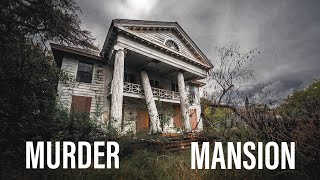 Exploration Of An Abandoned Cold Case Murder Mansion