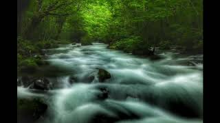 Rilaxing River Sound 1hour for Meditation, Healing Massage,Therapy, Yoga, Deep Sleep