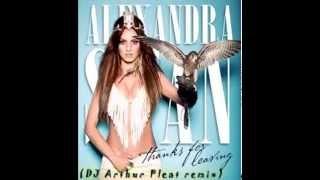Alexandra Stan - Thanks for leaving (DJ Arthur Pleat RMX)