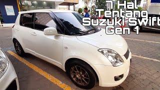 7 Hal Kamu Perlu Tahu Sebelum Beli Suzuki Swift Gen 1