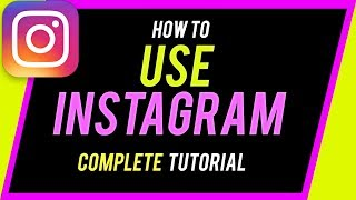 How to Use Instagram (2020 Beginner's Guide)