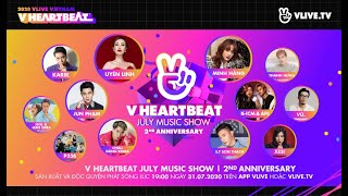 [Highlight clip] V HEARTBEAT JULY MUSIC SHOW - 2ND ANNIVERSARY