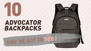 Top Backpacks By Advocator // New & Popular 2017