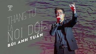 Tháng Tư Là Lời Nói Dối Của Em (Live) - Bùi Anh Tuấn   Phòng trà Đồng Dao   T Production