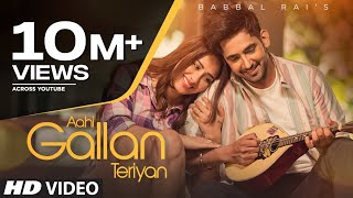 Aahi Gallan Teriyan – Babbal Rai Video HD