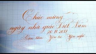 Hướng dẫn viết lời chúc 20.11 -Chào mừng ngày nhà giáo VN - luyện chữ đẹp Nét Ngọc