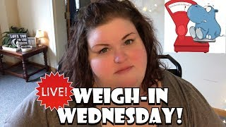 Weigh in Wednesday - 06/19/19