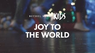 Joy to the World (Official Lyric Video) - Bethel Music Kids | Christmas Party - YouTube
