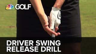 Driver Swing Release Drill - SwingFix | Golf Channel