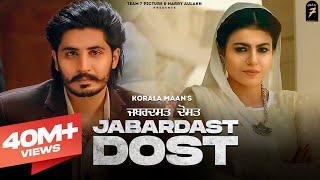Jabardast Dost – Korala Maan – Gurlej Akhtar Ft Mahi Sharma