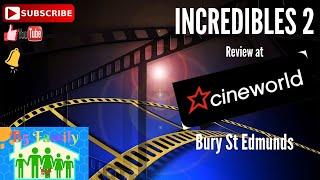 INCREDIBLES 2 @ Cineworld