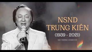 Nghệ sĩ Trung Kiên qua đời sáng 27/1/2021, hưởng thọ 82 tuổi