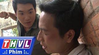 THVL | Cuộc chiến nhân tâm - Tập 52[3]: Tùng ra điều kiện nếu Ba Lành muốn Hưng Sẹo được thả ra