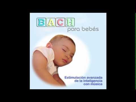 Bach para bebes 6 - Musica para estimulacion de la inteligencia - relajacion - Embarazo
