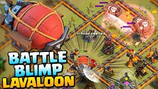 BATTLE BLIMP LAVALOON at Town Hall 10 | TH10 Attack Strategy | Clash of Clans
