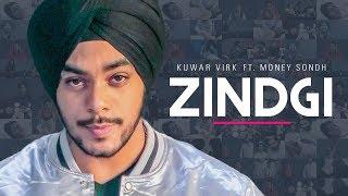 Zindagi – Money Sondh – Kuwar Virk