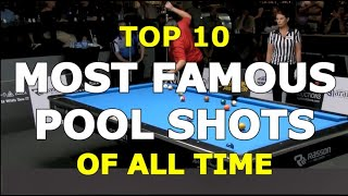 TOP 10 MOST FAMOUS POOL SHOTS OF ALL TIME … And How to Shoot Them