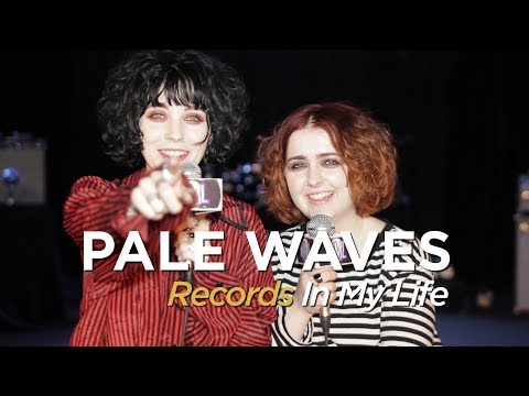 Pale Waves on Records In My Life (2018 interview)