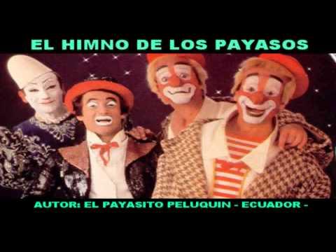 !EL HIMNO DE LOS PAYASOS!.    EL VIDEO OFICIAL!!!!