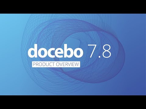 Video: Docebo 7.8 | Deeper learning experiences to establish more impactful learning outcomes